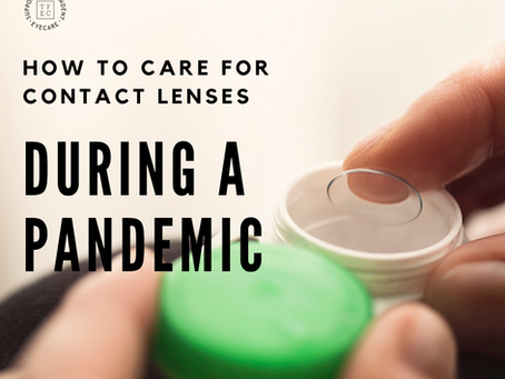 How to take care of contact lenses during a pandemic