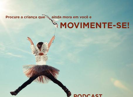 PODCAST#3: MOVIMENTE-SE
