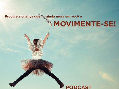 PODCAST#3: MOVIMENTE-SE