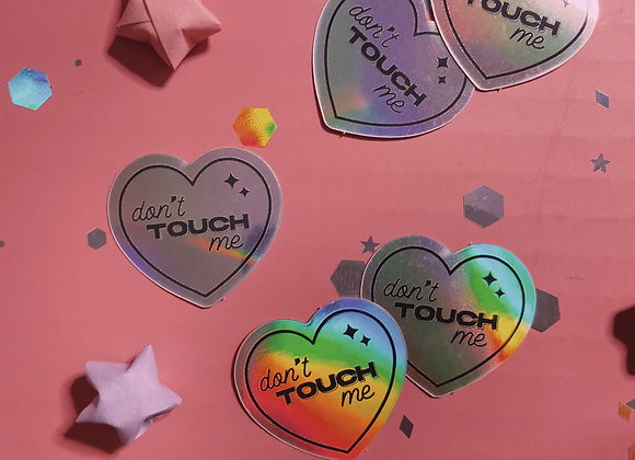 Don't Touch Me Heart Holographic Sticker (5-pack)
