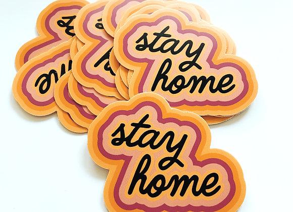 Stay Home v1 Sticker