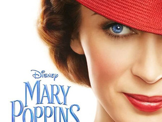 Mary Poppins Returns: My Thoughts!