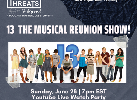 Getting Ready! '13' The Musical Company Reunites This Sunday for Virtual Reunion!