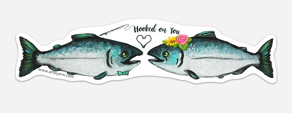Hooked on You Sticker (6inch)