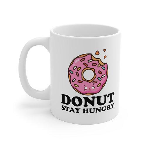 Donut Stay Hungry - White Ceramic Mug