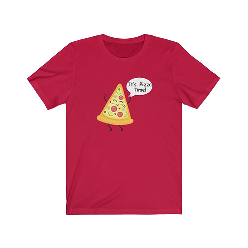 It's Pizza Time - Unisex Jersey Short Sleeve Tee
