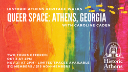 Queer Space: Athens, Georgia (two tours offered)