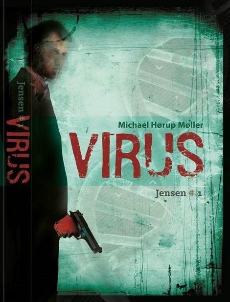 VIRUS #1 i serien om Jensen - 2015