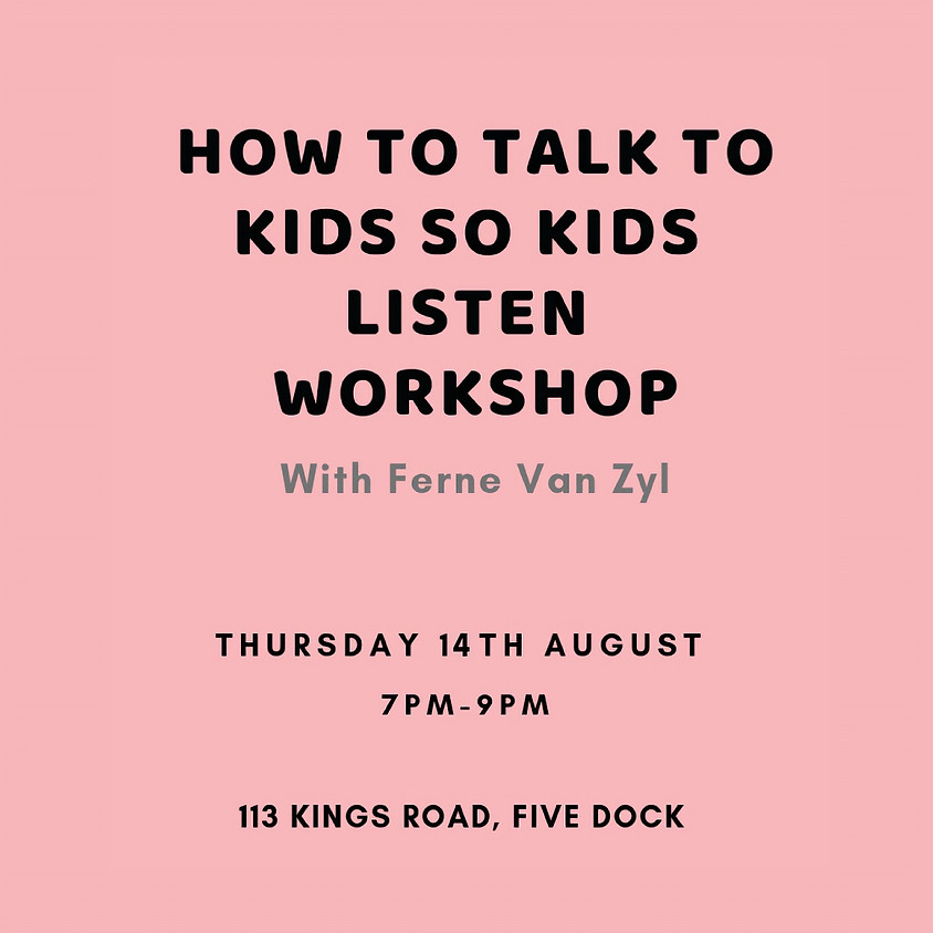 How to Talk so Kids will Listen (Sold Out)
