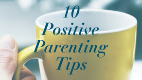 10 Positive Parenting Tips