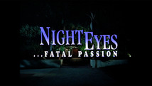 Night Eyes 4... Fatal Passion