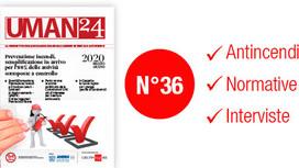 UMAN24 n.36 – Prevenzione incendi, semplificazione in arrivo per l'80% delle attività