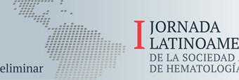 I Jornada Latinoamericana de la Sociedad de Hematología.