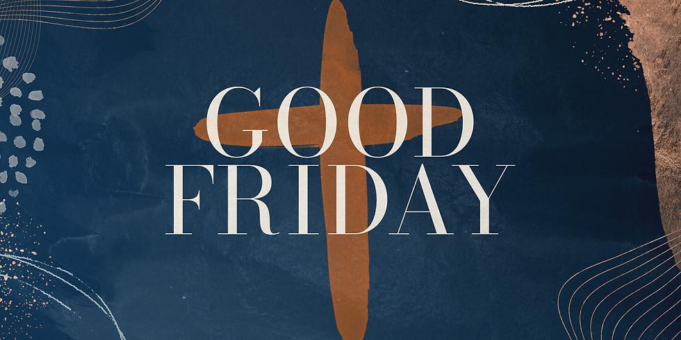 Good Friday - 11:00am Gathering