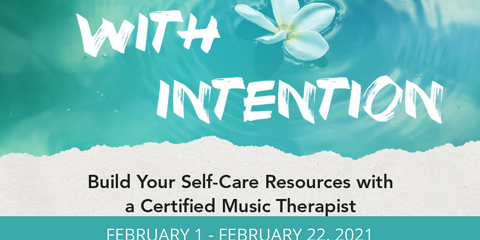 Music with Intention