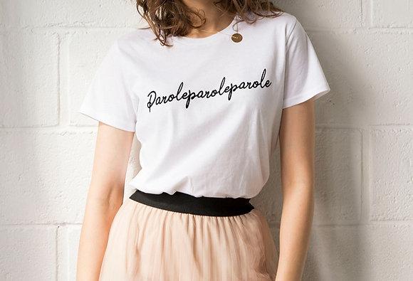 T-Shirt Parole Parole Parole FAUBOURG 54