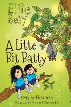 Ellie Belly #4: A Little Bit Batty