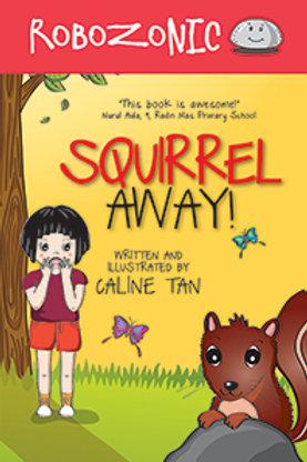 Robozonic #4: Squirrel Away