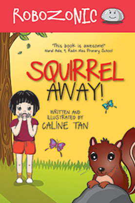 Robozonic #4: Squirrel Away (display copy)