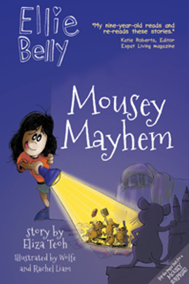 Ellie Belly #6: Mousey Mayhem