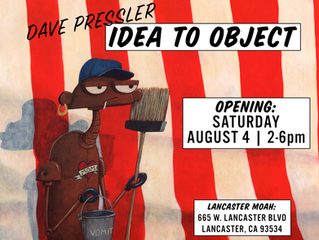 'Idea to Object' Opens August 4th!
