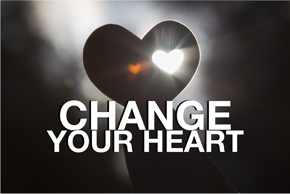 Change Your Heart