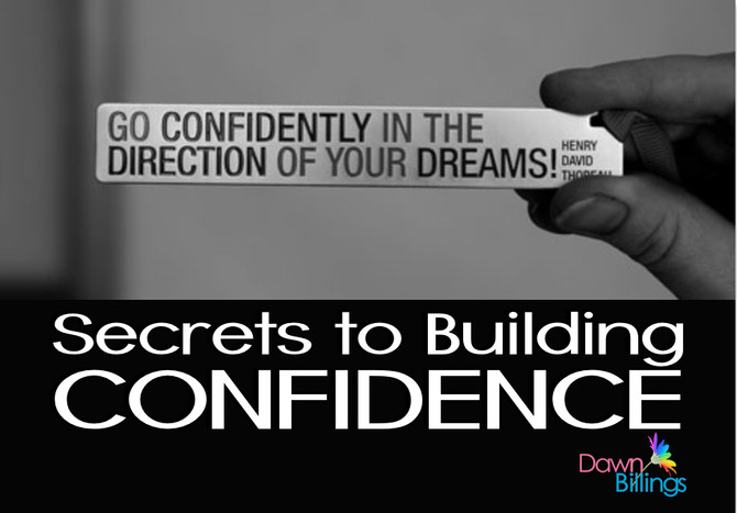 Secrets to Building Confidence
