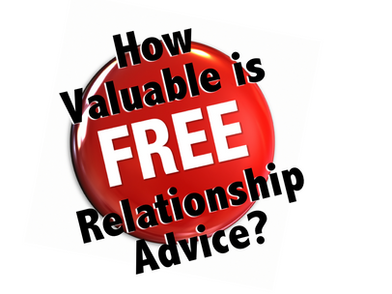 Relationship Help - FREE Relationship Advice – How much is it worth?