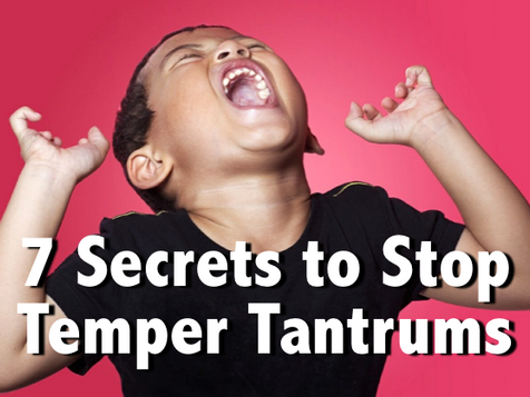 7 Secrets to Stop Tantrums