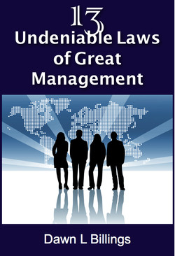13 Undeniable Laws Great Management