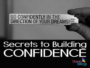 11 Secrets to Building Confidence