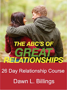 ABCs of Great Relationships by Dawn Billings