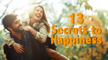 13 Secrets to Happiness & an OverJOYed Life