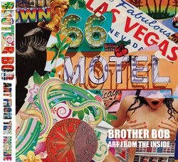 Brother Bob: Art From the Inside