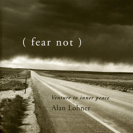 (fear not) Venture to inner peace
