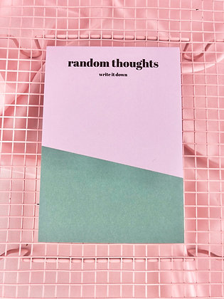 RANDOM THOUGHTS - BLOCO A6