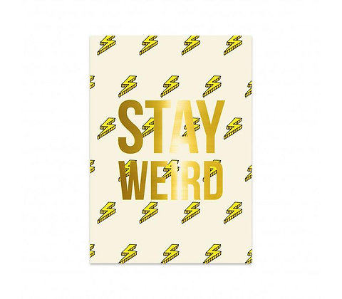 STAY WEIRD - POSTAL