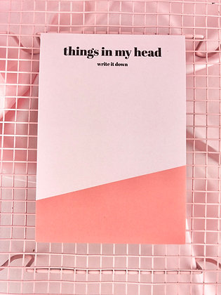 THINGS IN MY HEAD - BLOCO A6