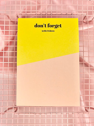 DON'T FORGET - BLOCO A6