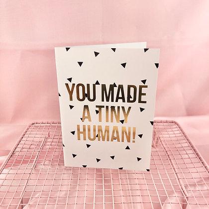 YOU MADE A TINY HUMAN - POSTAL