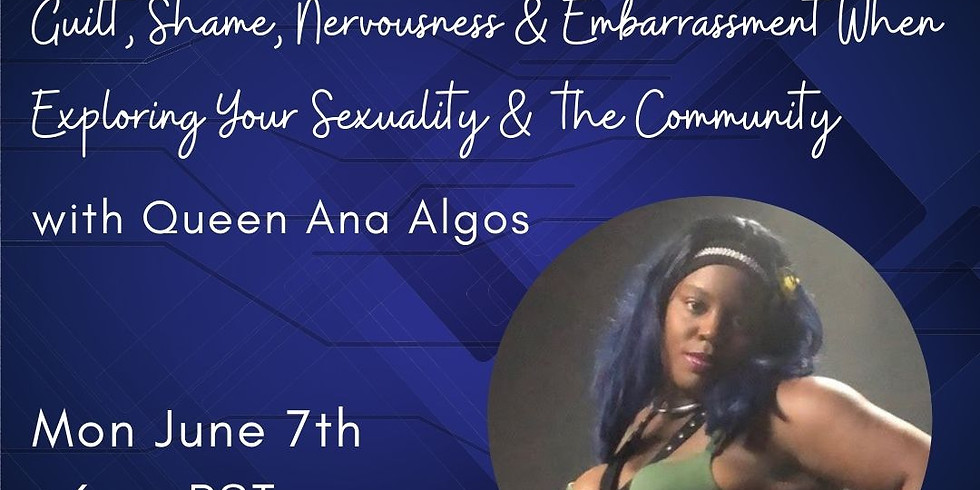 Guilt, Shame, Nervousness, and Embarrassment When Exploring Your Sexuality and The Community
