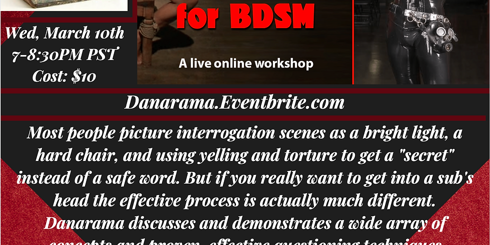 Authentic Interrogation for BDSM by Danarama