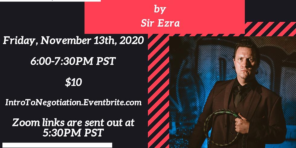 Intro to Negotiation by Sir Ezra