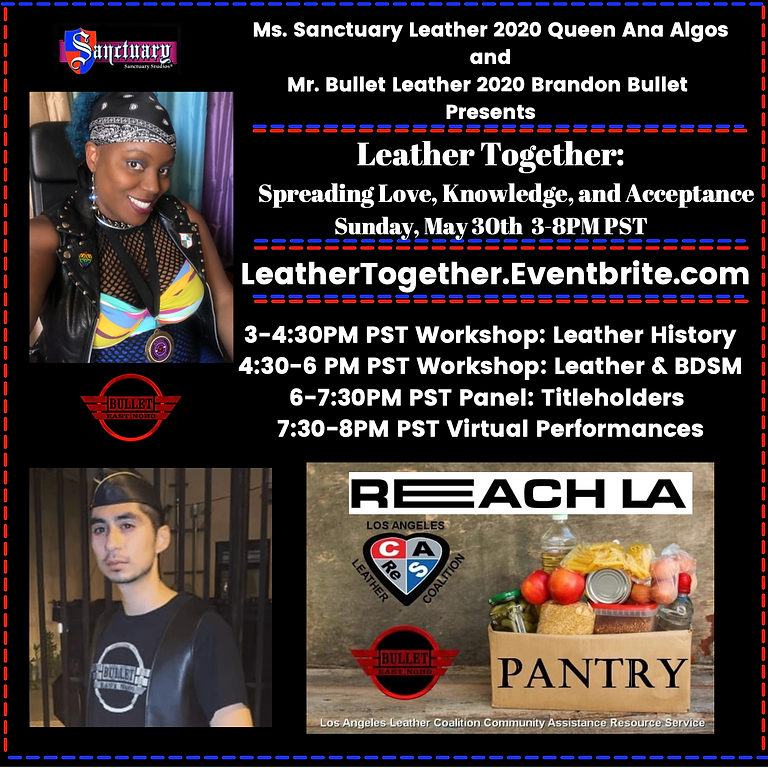 Leather Togeher w/Ms.Sanctuary 2020 Queen Ana Algos & Mr. Bullet Leather Brandon Bullet