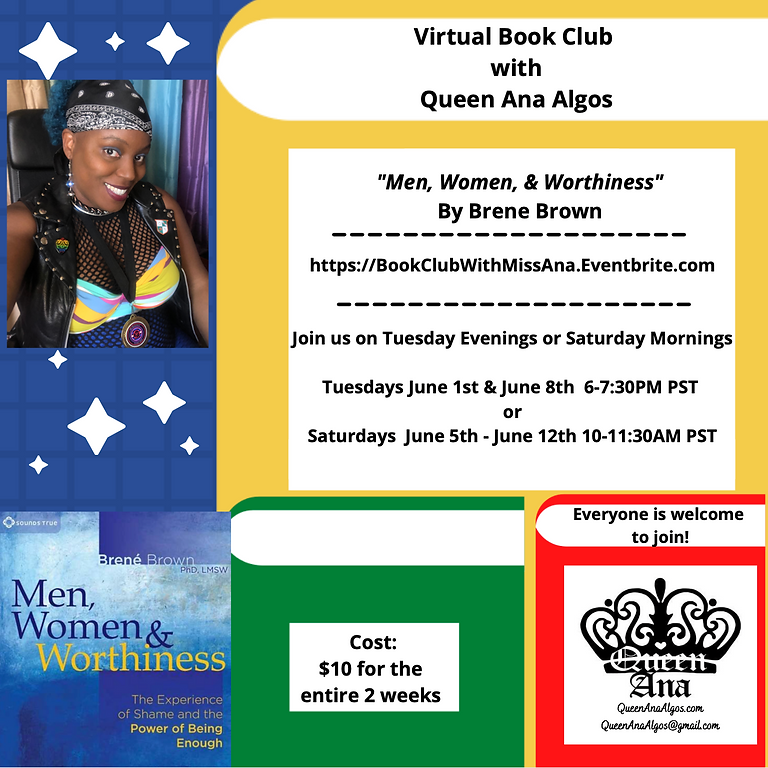 "Virtual Book Club w/ Queen Ana ""Men, Women, and Worthiness"""