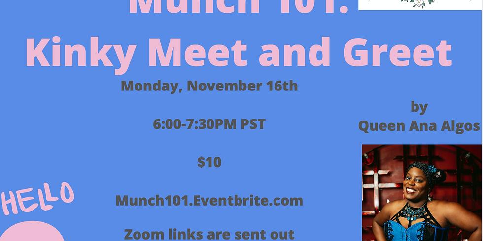 Munch 101: Kinky Meet and Greet