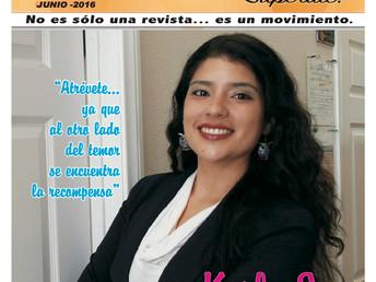 """Karla S. Escobar """"Atrévete… ya que al otro lado del temor se encuentra la recompensa"""""""