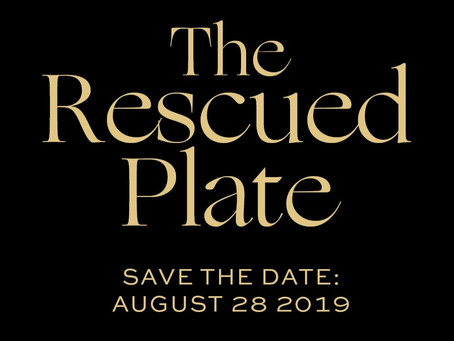 The Rescued Plate - Annual Fundraiser | Save the Date