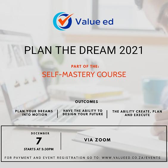 Self-Mastery Course - Plan the Dream