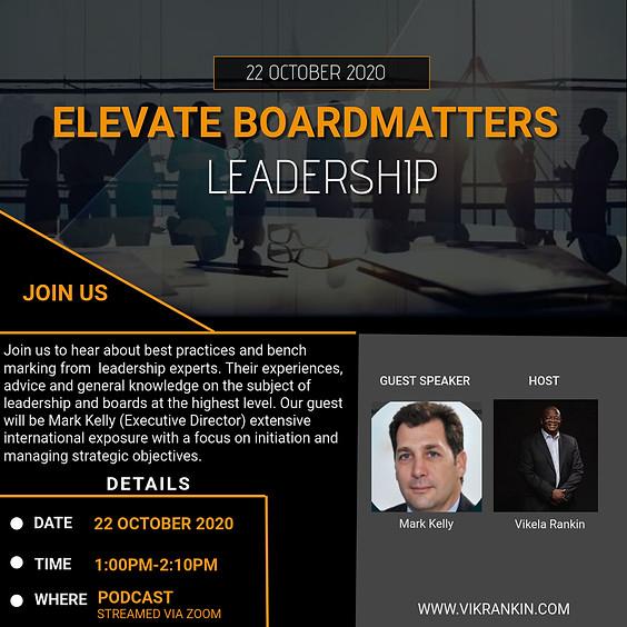 Elevate - Board Matters w/Mark Kelly